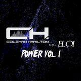 Coleman Hamilton vs Eloi - Power Volume 1
