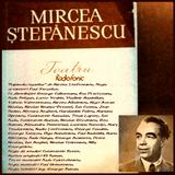 """La 28 iunie 1957, la Teatrul Muncitoresc CFR, a avut loc premiera """"Rapsodia Ţiganilor"""" de Mircea Şt."""