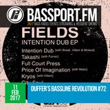 Bassline Revolution #72 - ft. Fields guest mix