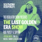 The Regulator Show - 'The Last Golden Era' - Rob Pursey & Superix + Tom Lea, Martin 2 Smoove & Tama