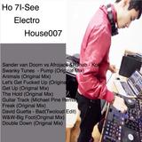 Ho 7!-See 2014-04-16 Electro House007