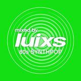 djluixs - 80s SynthPop