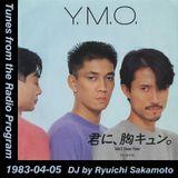Tunes from the Radio Program, DJ by Ryuichi Sakamoto, 1983-04-05 (2018 Compile)