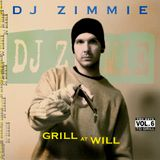 "DJ Zimmie - You Gots To Grill - Vol 6. ""Grill At Will"" (2014)"