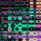 TechHouse Relax - Strange Eclectic World Mix