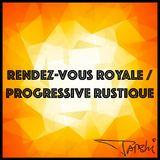 Dubai Progressive Sessions 006 / Rendez-Vous Royale / Progressive Rustique
