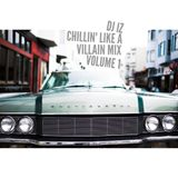 DJ IZ presents Chillin Like A Villain Mix Volume 1 chill out chill hop instrumental Dilla Taku