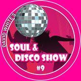David White's Soul & Disco Show #9