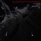 Alleys Of Your Mind - 040 - W/ Thumper 04/26/2017 - Freeform Portland