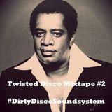 Twisted Disco Mixtape #2