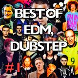 ÜÜÜ BEST OF EDM, DUBSTEP #1 ÜÜÜ