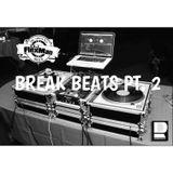 BREAK BEATS PT. 2