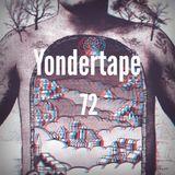 Yondertape #72
