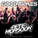 Pete Monsoon - Goodtimes 20 Year Anniversary Pt 2 @ The Bassment (Sept 2019)