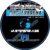 Alvaro Escudero - Masterbreak Radio Vol.7 (Broadcasting Set on Masterbreak Radio)