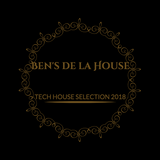 Tech House Selection 2018 (Ben's de la House)