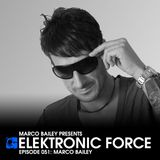 Elektronic Force Podcast 051 with Marco Bailey