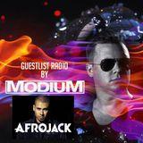 MODIUM - GuestList Radio #009 (w/ special guest AFROJACK)