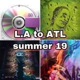 L.A to ATL (summer 19) Ty Dolla $ign / Migos / Young Thug