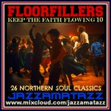 Soul Stompers 10 =FLOORFILLERS= Curtis Mayfield, Eddie Holman, Drifters, Mr Floods Party, Apollas