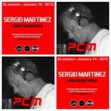 "Sergio Martínez presents ""Cool Experience"" @ PCM Radio - Dj session - January 14, 2015."