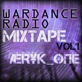 Wardance Radio Mixtape - ÆRҰҜ _ΦПE