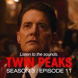 David Lynch Sound Design - Twin Peaks Season 3, Episode 11