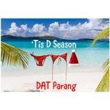 'Tis D Season: DAT Parang