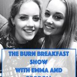 The Burn Breakfast Show with Emma and Georgia 20/01/16