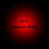 DJ-E's Smooth R&B
