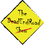 The DeadEndRoad Show: Shuffle Time Pilot