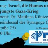 Dr. Matthias Küntzel: Israel, die Hamas und der jüngste Gaza-Krieg (17. November 2014)