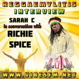 Richie Spice Interview with Sarah C, Reggaemylitis Show, Vibes FM