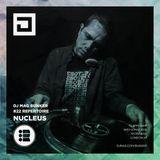 Nucleus with Blackeye MC - Repertoire x DJ Mag Bunker - 09/05/18