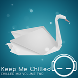 Keep Me Chilled Mix Volume 2 by CoLd_Friction