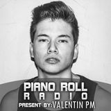 Valentin PM - Piano Roll Radio Episode 1