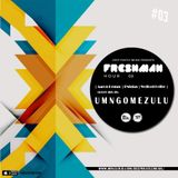 The Freshman Hour #03 Birthday Mix By Aaron Demac