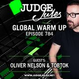 JUDGE JULES PRESENTS THE GLOBAL WARM UP EPISODE 784