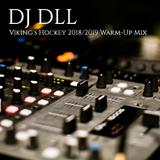 Vikings Hockey 2018/2019 Warm-up Mix