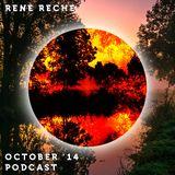 RENE RECHE - October '14 Podcast