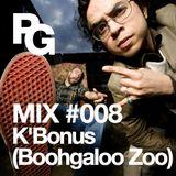 PlayGround Mix 008 - K'Bonus (Boohgaloo Zoo)