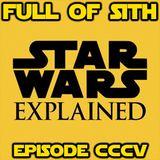 Episode CCCV: Star Wars Explained