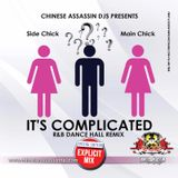 IT'S COMPLICATED DANCE HALL /R&B REMIX