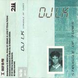 DJ LK - Struggle of Tunes (B side)