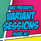 Variant Sessions - Issue #1