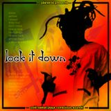 Lock it Down - Volume 1 (2005)