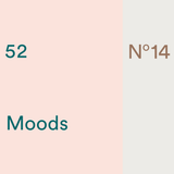 52 Moods – #14