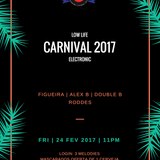 Low Life   Electronic Carnival - Double B - Live Set