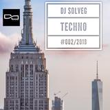 DJ SOLVEG TECHNO #002/2018