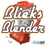 ''BLIEKS BLENDER ''DADEEPERDOPEFALLJAM''